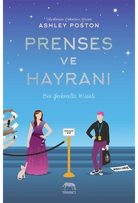 Prenses ve Hayranı - Ashley Poston