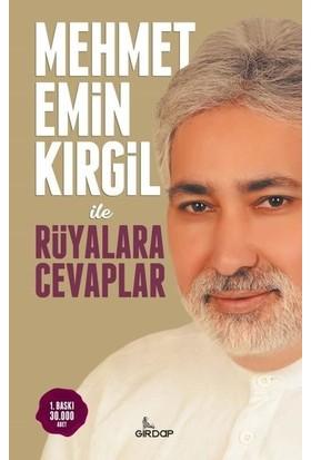 Mehmet Emin Kırgil İle Rüyalarla Cevaplar - Mehmet Emin Kırgil