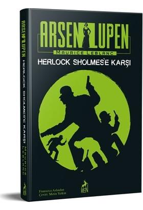 Arsen Lüpen: Herlock Sholmes'E Karşı - Maurice Leblanc