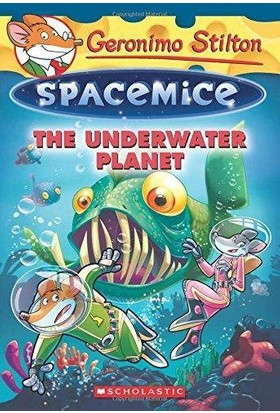 The Underwater Planet (Spacemice 6)