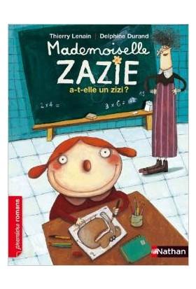 Madamoiselle Zazie A-T-Elle Un Zizi