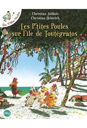 Les Petites Poules Sur L'ile De Toutegratos