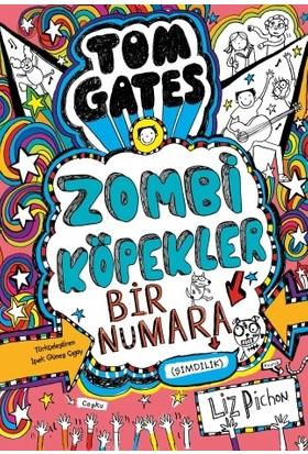 Tom Gates Zombi Köpekler Bir Numara (Şimdilik)