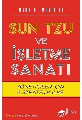 Sun Tzu ve İşletme Sanatı - Mark R. Mcneilly