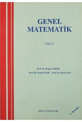 Genel Matematik Cilt: 2