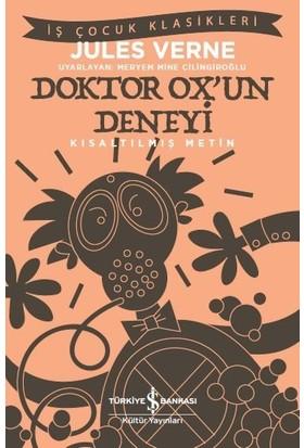 Doktor Ox'Un Deneyi Kısaltılmış Metin - Jules Verne