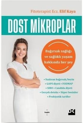 Dost Mikroplar - Elif Kaya