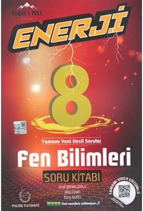 Palme Yayıncılık 8. Sınıf Enerji Fen Bilimleri Soru Bankası