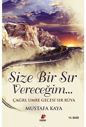 Fenomen Yayıncılık Size Bir Sır Vereceğim Mustafa Kaya