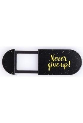 Kamera Kapatıcı Never Give Up Siyah