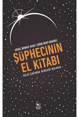 Şüphecinin El Kitabı - Arsel Berkat Acar
