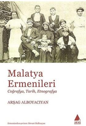 Malatya Ermenileri - Arşag Alboyacıyan