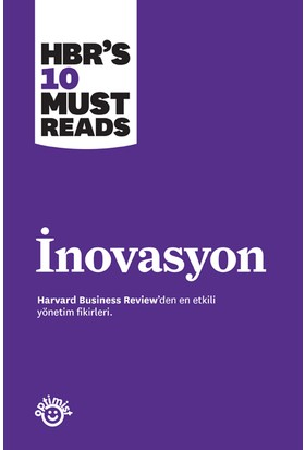 İnovasyon - HBR's 10 Must Reads - Harvard Business Review