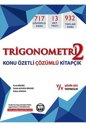 Yüzde Yüz Yayınları Trigonometri 2 Konu Özetli Çözümlü Kitapçık