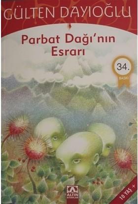 Parbat Dağının Esrarı - Gülten Dayıoğlu