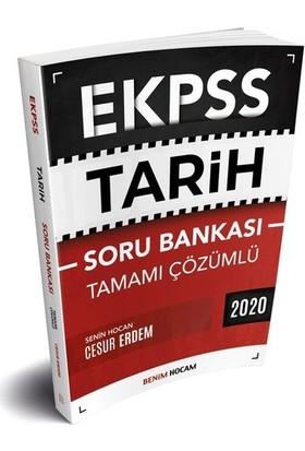 Benim Hocam 2020 EKPSS Tarih Tamamı Çözümlü Soru Bankası - Cesur Erdem