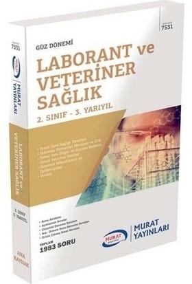Murat Yayınları Açıköğretim 7531 2. Sınıf Güz Laborant ve Veteriner Sağlık Konu Anlatımlı Soru Bankası
