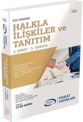 Murat Yayınları Açıköğretim 7331 2. Sınıf Güz Halkla Ilişkiler ve Tanıtım Konu Anlatımlı Soru Bankası