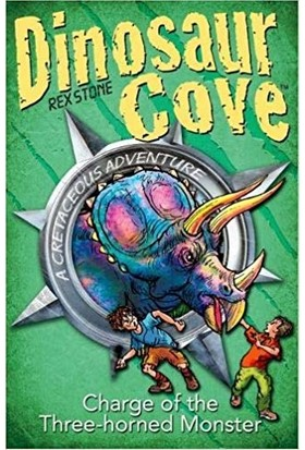 Dinosaur Cove Cretaceous: Charge Of The Three Horned Monster - Rex Stone