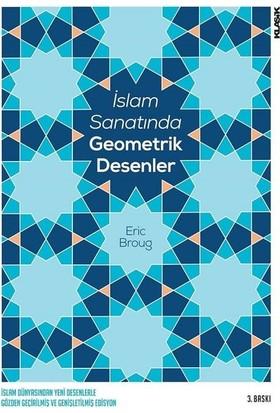 İslam Sanatında Geometrik Desenler - Erıc Broug