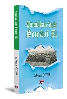Çanakkaledeki Semavi El - Sadeddin Özgür