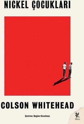Nickel Çocukları - Colson Whitehead