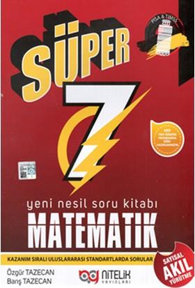 Nitelik Yayınları Matematik 7. Sınıf Süper Yeni Nesil Soru Kitabı
