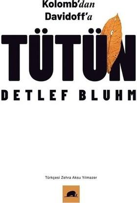 Tütün - Detlef Bluhm