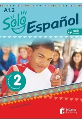 Solo español 2 (A1.2) Libro del alumno y de ejercicios +audio descargable - María Teresa Ferrero Gil