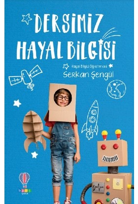 Dersimiz Hayal Bilgisi - Serkan Şengül