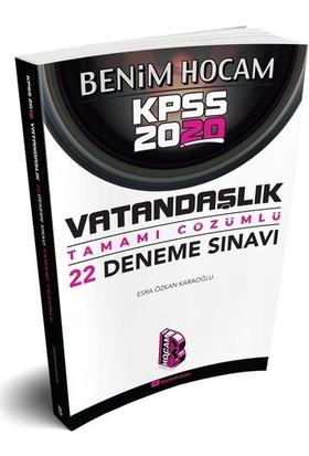 Benim Hocam 2020 KPSS Vatandaşlık Tamamı Çözümlü 22 Deneme - Esra Özkan Karaoğlu