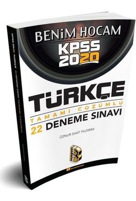 Benim Hocam Yayınları 2020 Kpss Türkçe Tamamı Çözümlü 22 Deneme - Öznur Saat Yıldırım