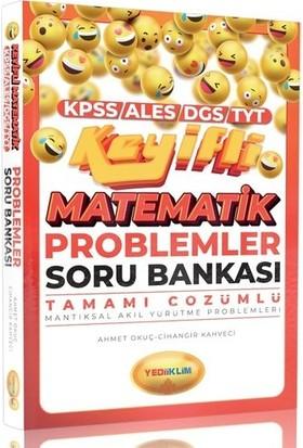 Yediiklim Yayınları KPSS ALES DGS TYT Keyifli Matematik Mantıksal Akıl Yürütme ProblemleriTamamı ÇözümlüSoru Bankası