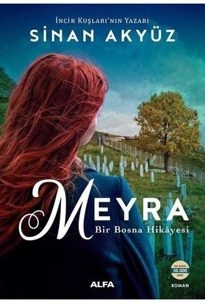 Meyra-Bir Bosna Hikayesi - Sinan Akyüz