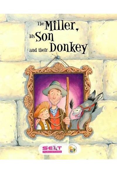 Selt Publishing The Miller His Son And Donkey+CD