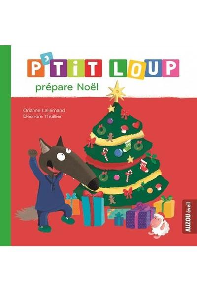 P'tit Loup Prepare Noel