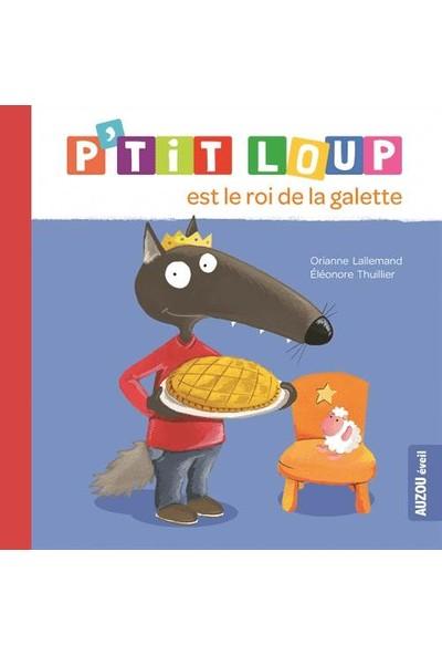 P'tit Loup Est Le Roi De La Galette