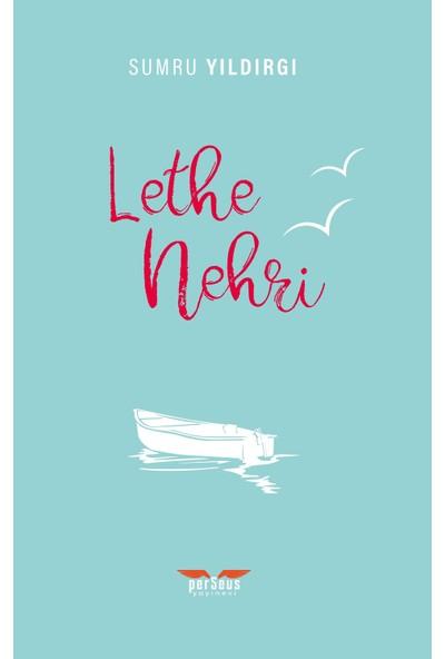 Lethe Nehri - E. Mete Öztürk