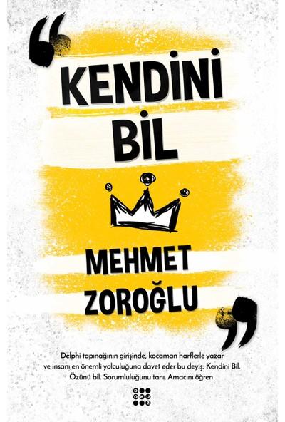 Kendini Bil - Mehmet Zoroğlu