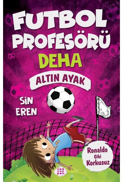 Futbol Profesörü Deha 3 – Altın Ayak - Sin Eren