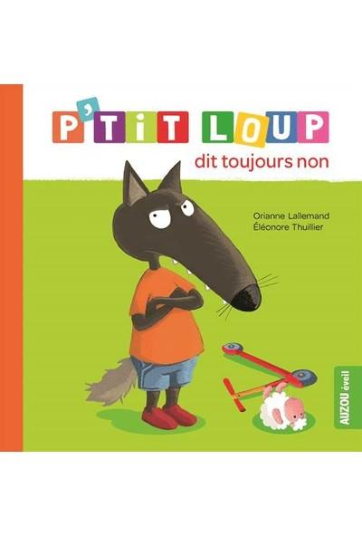 P'tit Loup Dit Toujours Non
