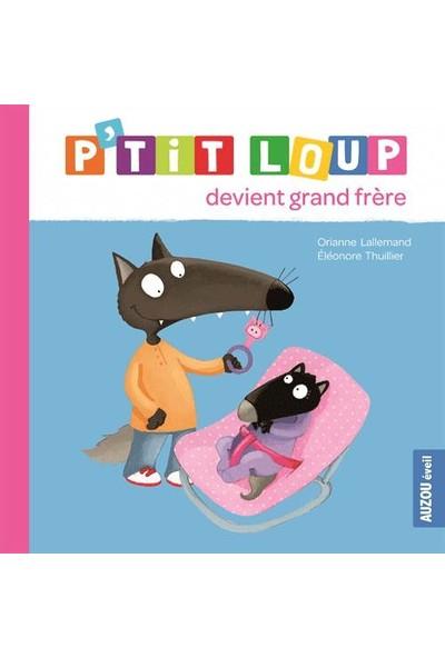 P'tit Loup Devient Grand Frere
