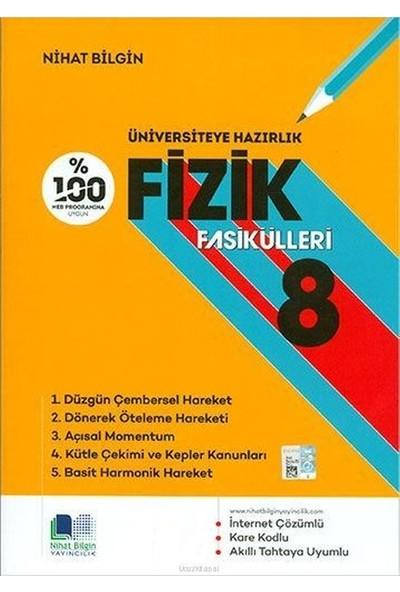 Nihat Bilgin Fizik Fasikülleri 08 - Nihat Bilgin
