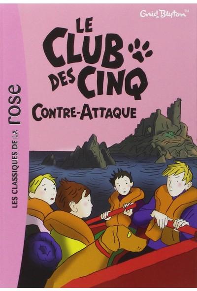 Le Club Des Cinq 3: Contre-Attaque
