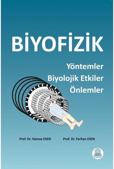 Biyofizik Yöntemler Biyolojik Etkiler Önlemler - Hamza Esen