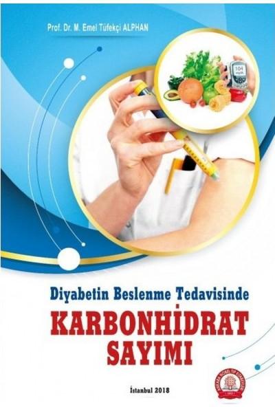 Diyabetin Beslenme Tedavisinde Karbonhidrat Sayımı - Emel Tüfekçi Alphan