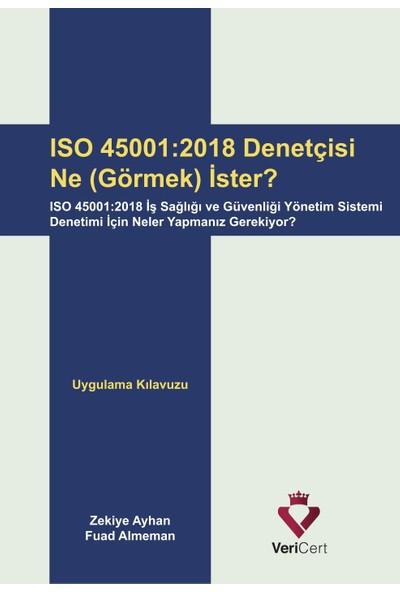 ISO 45001 2018 Denetçisi Ne Görmek İster? - Fuad Almeman