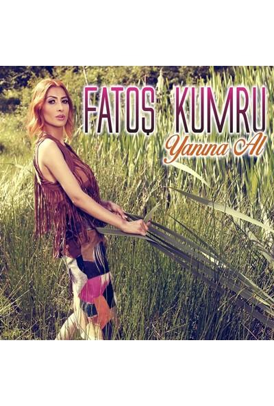 Fatoş Kumru - Yanına Al CD