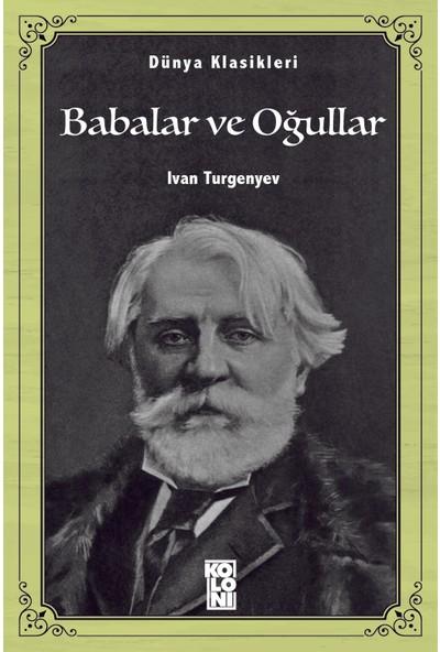 Babalar ve Oğullar - Ivan Turgenyev