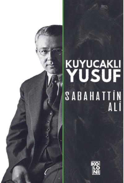 Kuyucaklı Yusuf- Sabahattin Ali